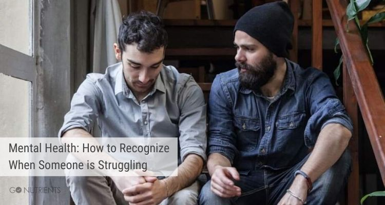 Mental Health: How to recognize when someone is struggling