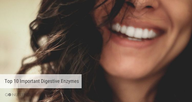 Woman smiling in background - Top 10 Important Digestive Enzymes